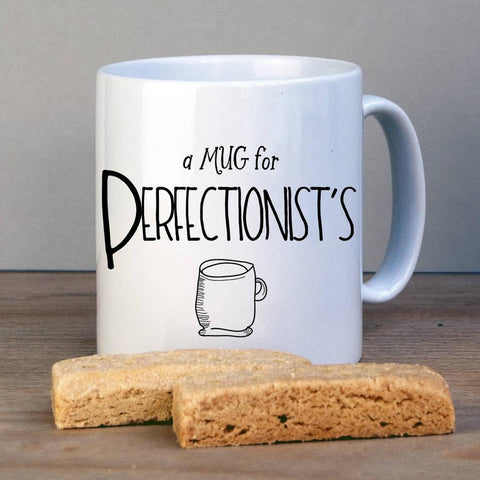 Funny Perfectionist Personalised Mug - Afewhometruths