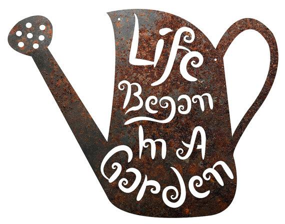 "YARD & OUTDOORS - Rustic Home Decor Watering Can ""Life Began In A Garden"" Metal Sign"