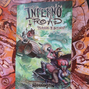 INFERNO ROAD: Plague Edition