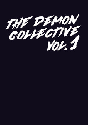 The Demon Collective Volume I