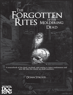 The Forgotten Rites of the Moldering Dead + PDF