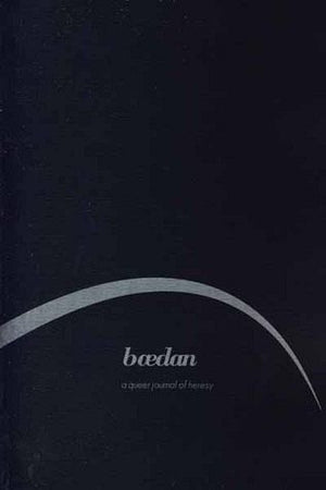 Baedan 2 – a queer journal of heresy