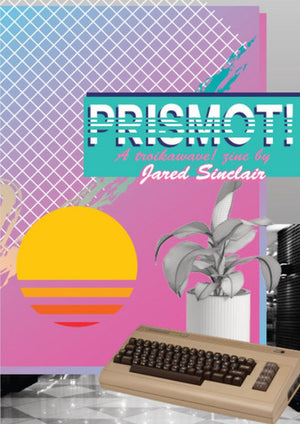 Prismot!: A Troikawave Zine, Issue 1