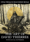 OWLS, TROLLS & DEAD KING'S SKULLS: THE ART OF DAVID THIÉRRÉE *SIGNED*