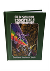 Old-School Essentials Advanced Fantasy: Druid and Illusionist Spell
