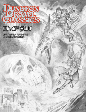Dungeon Crawl Classics #71: The 13th Skull – Sketch Cover