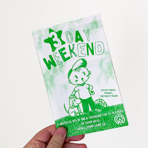 3 DAY WEEKEND - ZINE