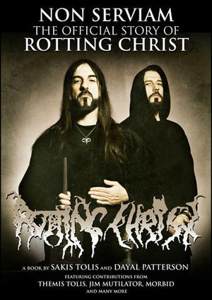 Non Serviam The Official Story of Rotting Christ