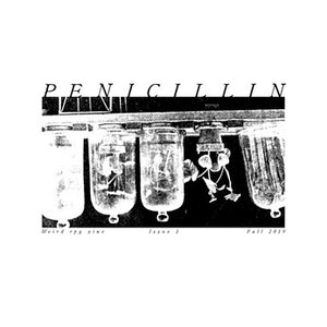 Penicillin Issue #1