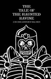 The Tale of The Haunted Ravine + PDF