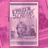 FROZEN SCREAMS - ISSUE #1