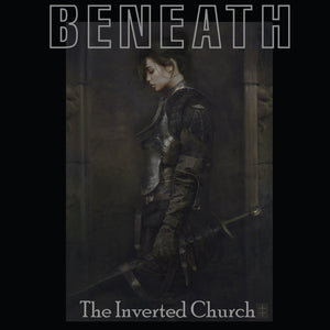 Beneath, the Inverted Church (Limited Hardcover Kickstarter Edition)