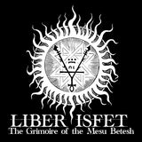Liber Isfet: the Grimoire of the Mesu Betesh
