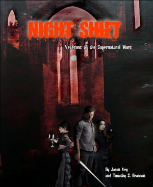 NIGHT SHIFT: Veterans of the Supernatural Wars + Player's Guides