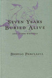 Seven Years Buried Alive and Other Writings