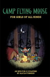 Camp Flying Moose for Girls of All Kinds + PDF