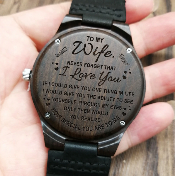 TO MY WIFE WOODEN WATCH I LOVE YOU