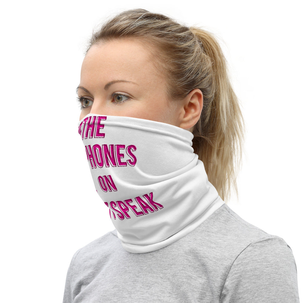 Don't Speak Neck Gaiter