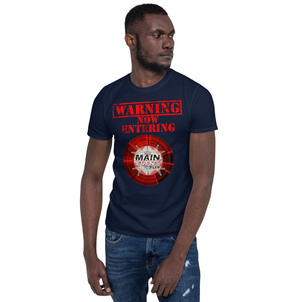 "The Main Event Zone ""Warning"" T-Shirt"