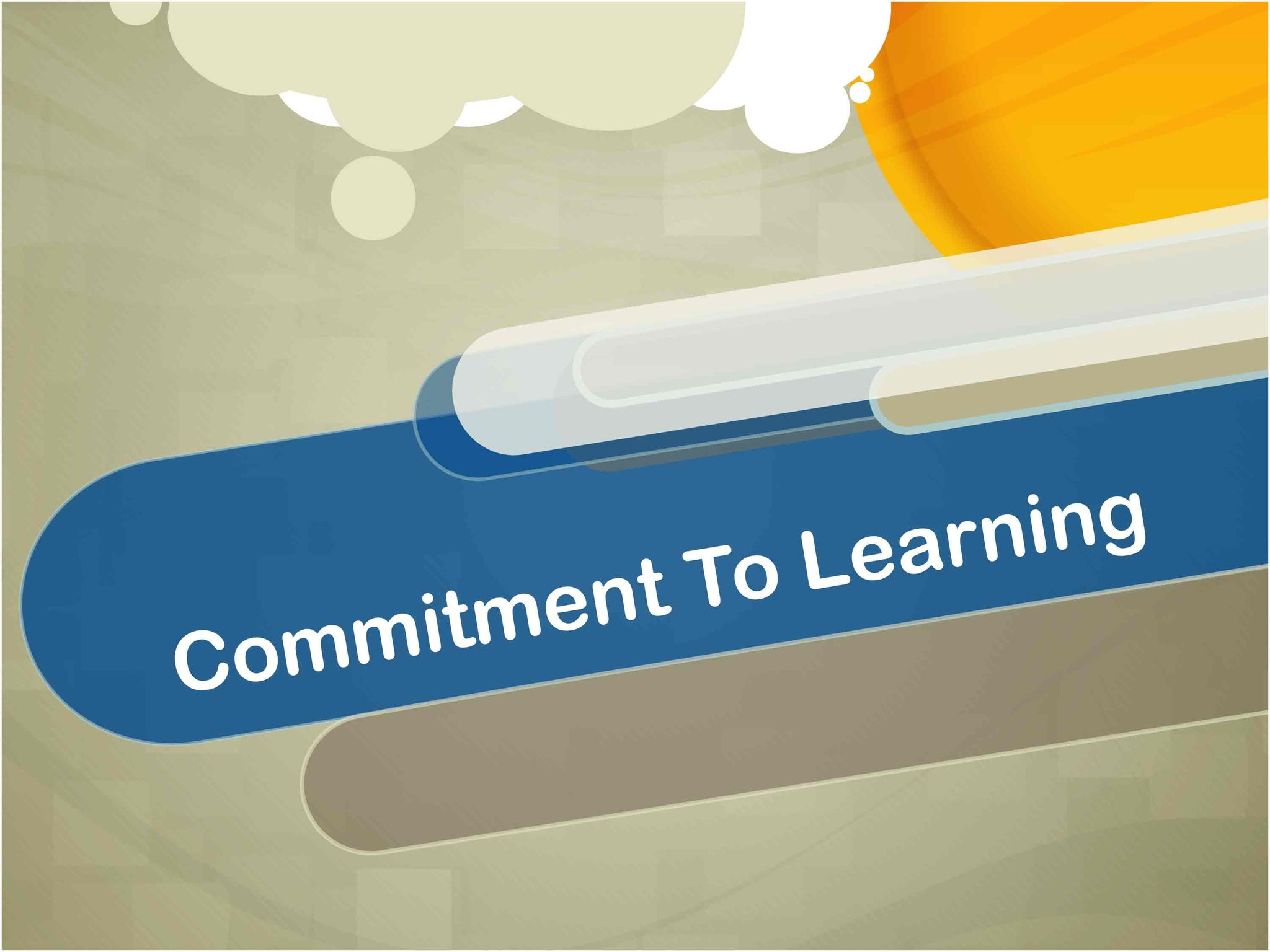 Commitment to Learning