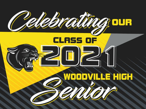 Woodville Yard Sign - Celebrating Our Senior