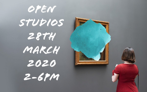 Open Studios 28th March * Cancelled