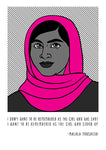 Malala Yousafzai  - Words of Wisdom