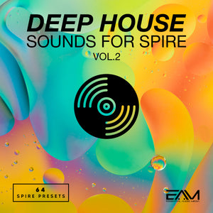 Deep House Sounds For Spire Vol.2