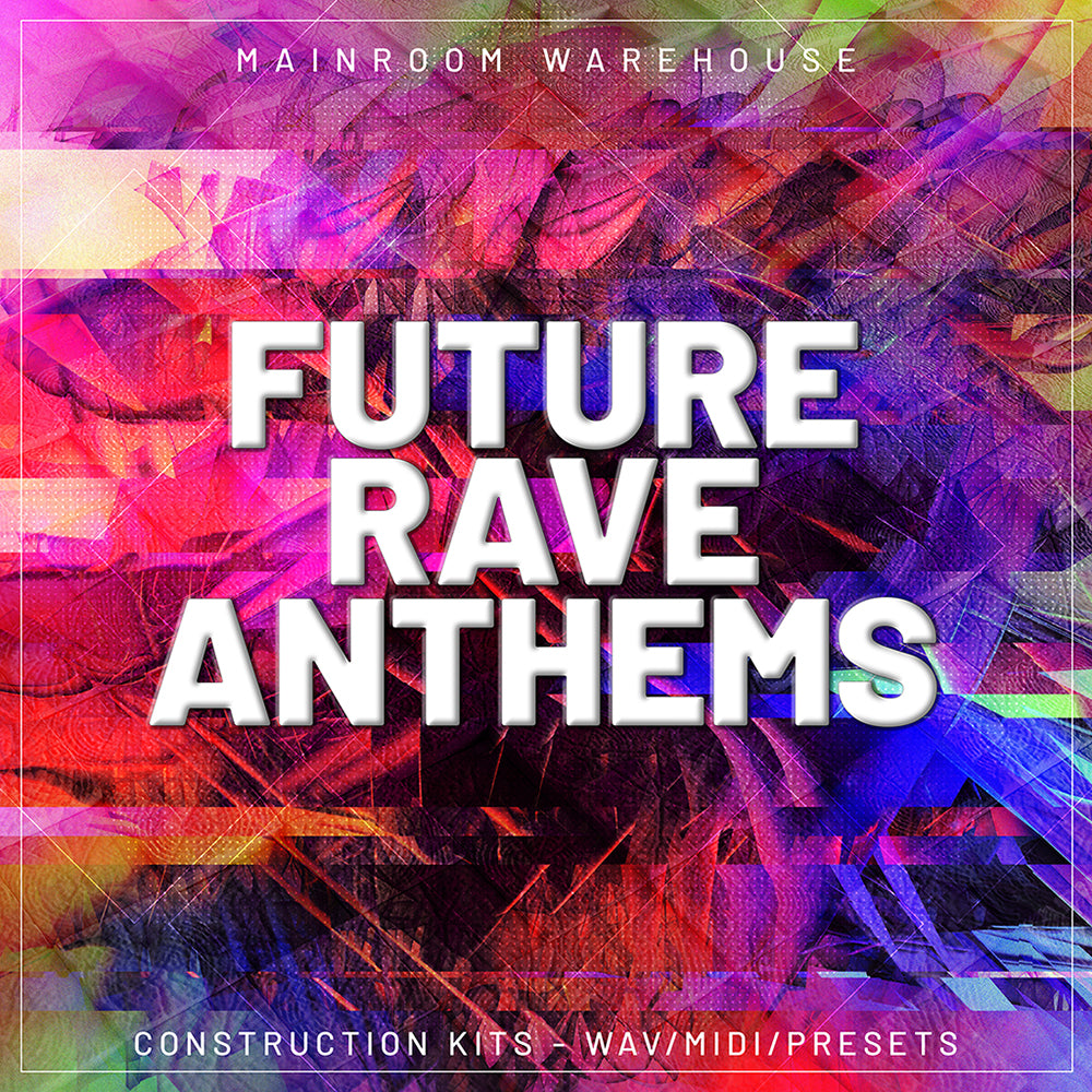 Future Rave Anthems