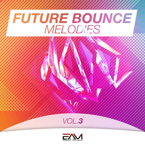 Future Bounce Melodies Vol.3