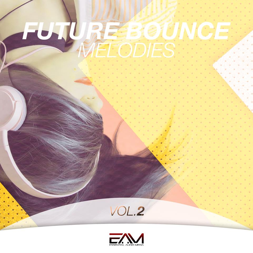 Future Bounce Melodies Vol.2