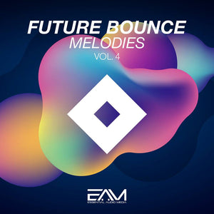 Future Bounce Melodies Vol.4