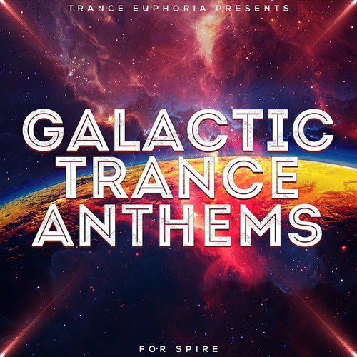 Galactic Trance Anthems For Spire