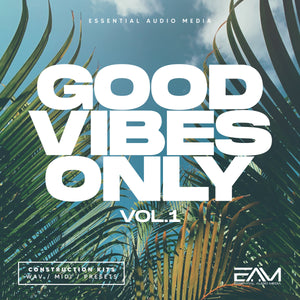 Good Vibes Only Vol.1