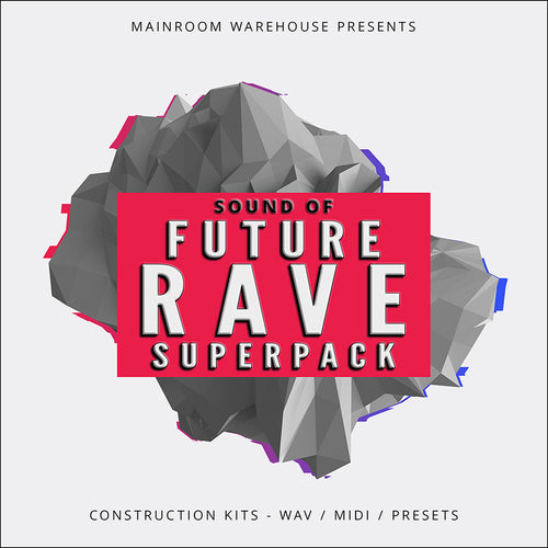 Sound Of Future Rave Superpack