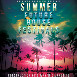 Summer Future House Festivals