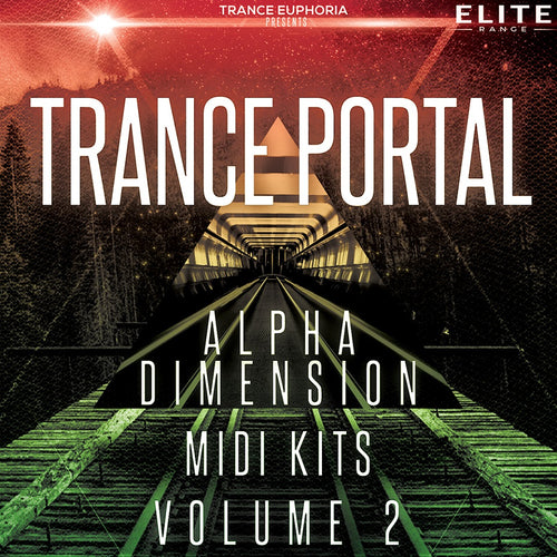 Trance Portal Alpha Dimension MIDI Kits Vol. 2