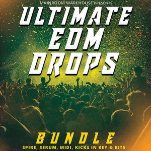 Ultimate EDM Drops Bundle