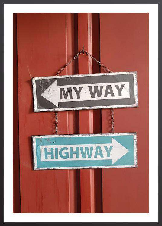 MY WAY OR HIGHWAY FRAME | Photographs | Funqle.com