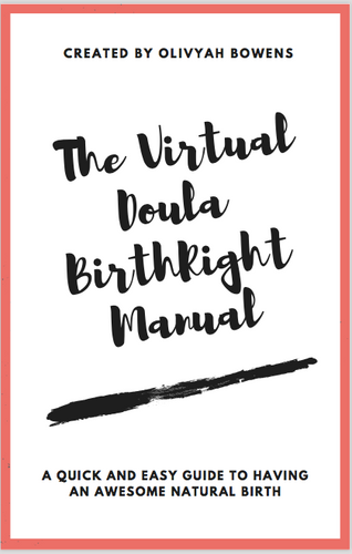 Virtual Doula Birth Right Manual