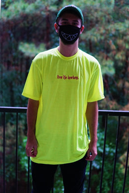 LIVE LIFE LOWKEY NEON Yellow T-Shirt
