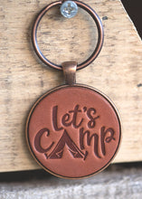 Load image into Gallery viewer, Lets Camp Leather Keychain