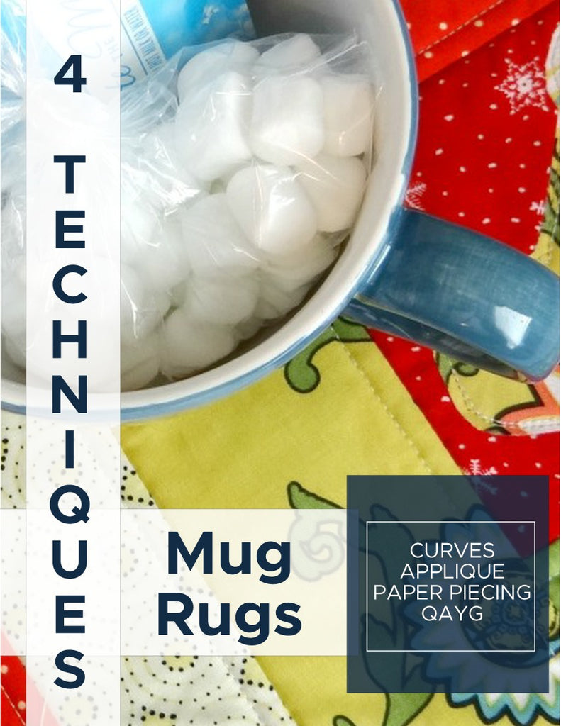 4 Technique Mug Rug Collection