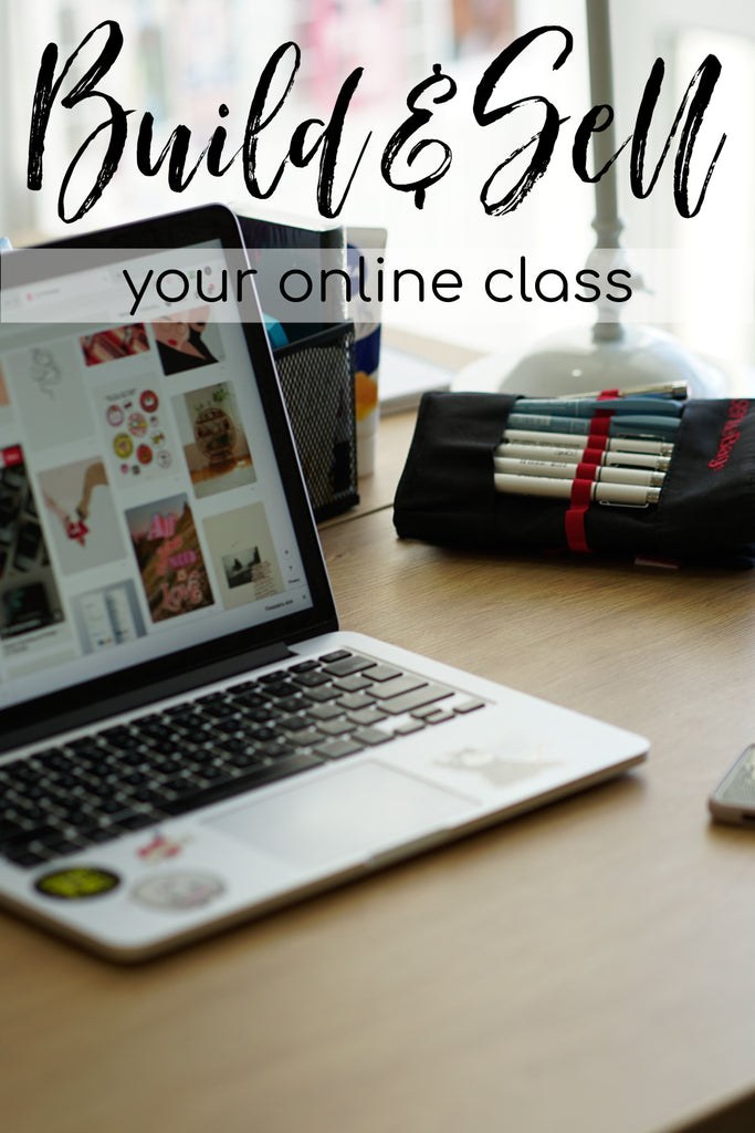Build & Sell Your Online Class