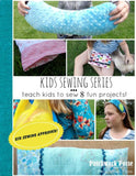 Kids Sewing Projects - learn how to sew!