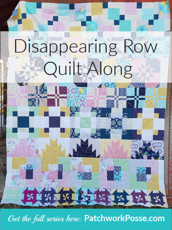 Disappearing Quilt Blocks Row Along Row 3 Patchwork Posse