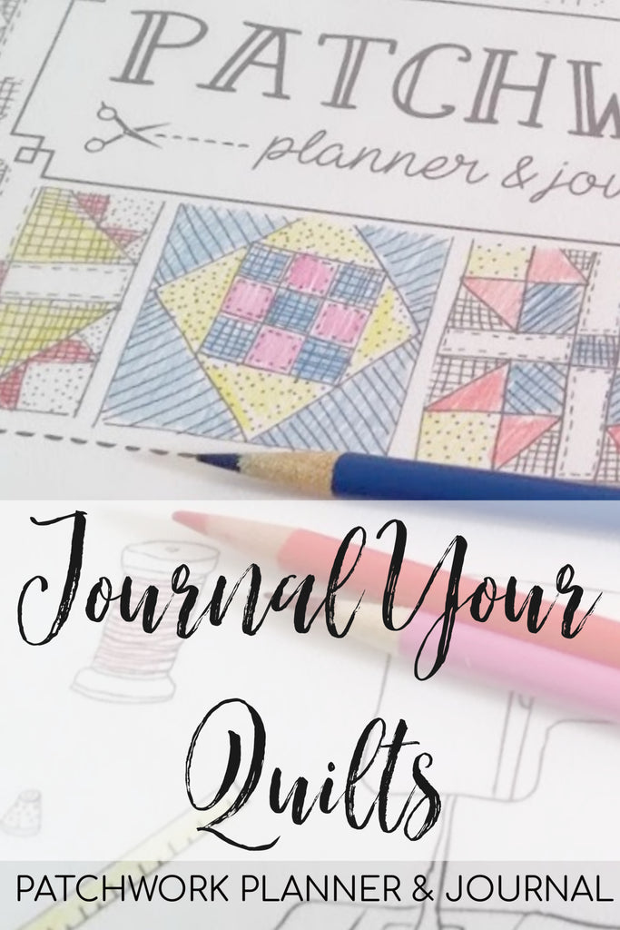 Journal Your Quilts