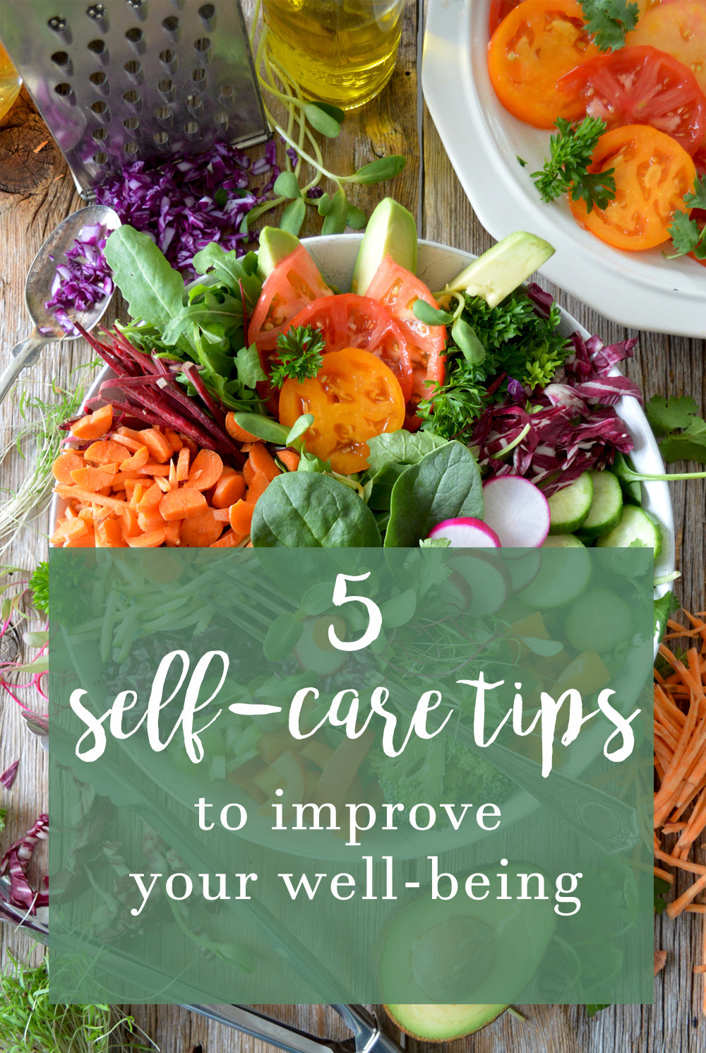 5 Self Care Tips to Improve your Well-Being