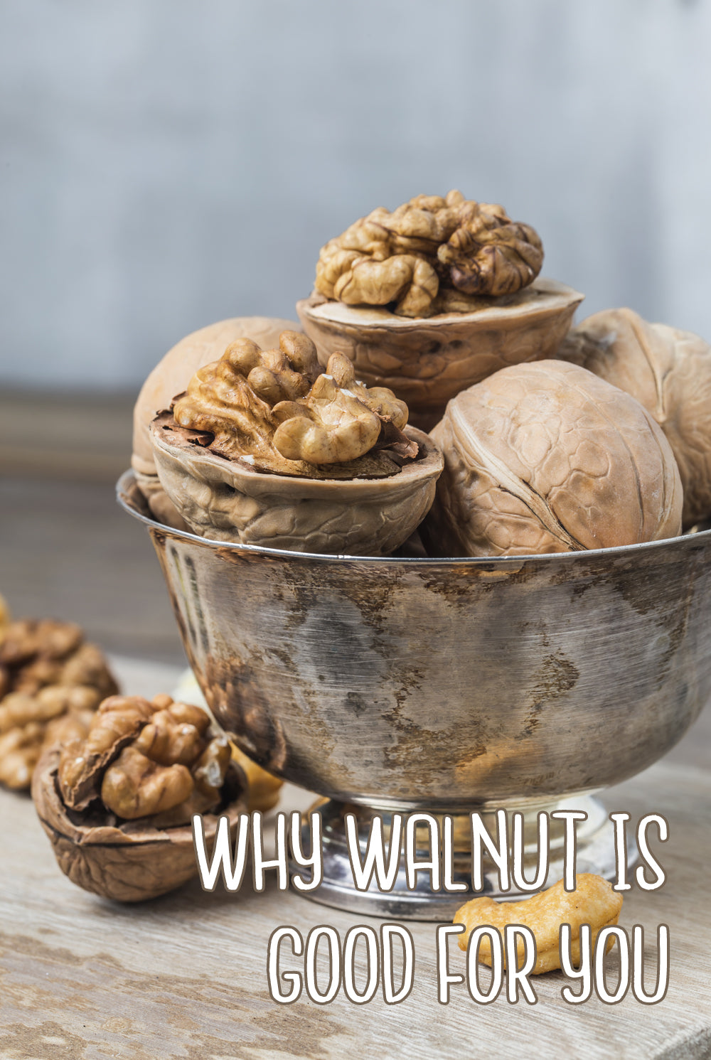 Why walnuts are good for you healthy life choices