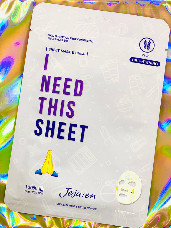 I Need This Sheet - Brightening